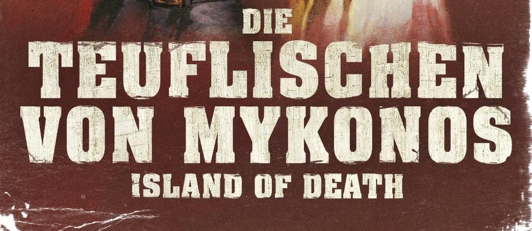 Die Teuflischen von Mykonos