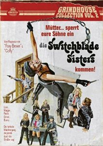 Grindhouse Switchblade Sisters